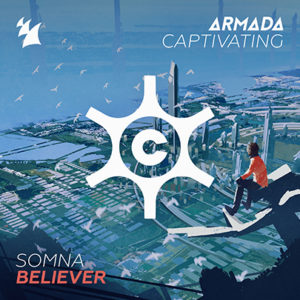 Somna - Believer (Extended Mix)