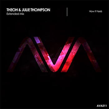 Theoh & Julie Thompson - How It Feels (Extended Mix)