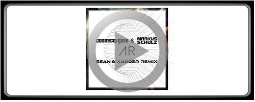 Markus Schulz & Cosmic Gate - AR (Sean & Xander Remix) (Free Download)