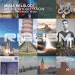 Misja Helsloot - We All Should Know (Original Mix)