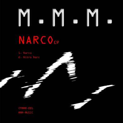 mmm narco ep